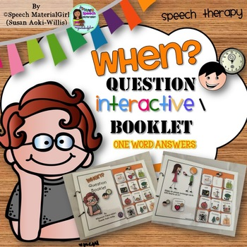 Speech Therapy Wh-Questions WHEN Interactive Booklet Autis