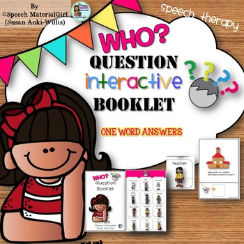 Speech Therapy Wh-Questions WHO Interactive Booklet Autism