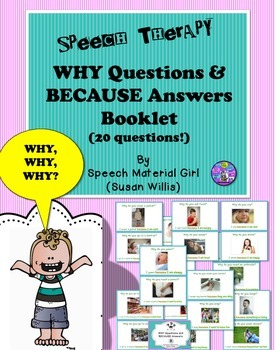 Speech Therapy Why Question Because Answers Booklet Pictur