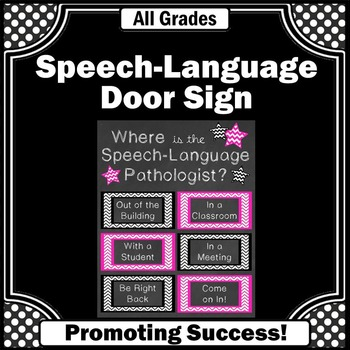 Where is the Speech and Language Pathologist Office Door S