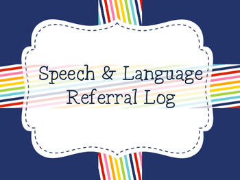 Speech and Language Referral Logs