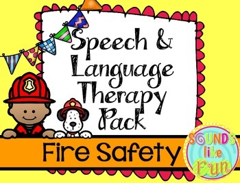 Speech and Language Therapy Pack:  Fire Safety
