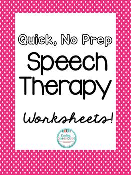 Speech Worksheets, No Prep!