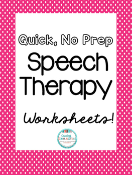 Speech Worksheets, No Prep!