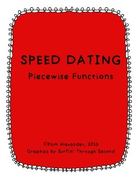 Speed Dating:  Piecewise Functions