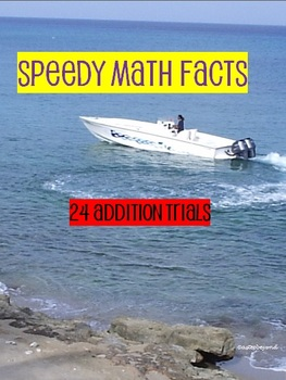 Speedy Math Facts Addition Trials