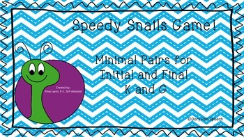 Speedy Snails! Minimal Pairs for K and G