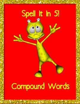 Compound Words (Spell It in 5!)