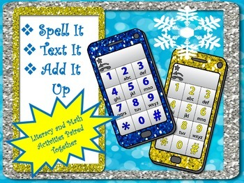 Spell It...Text It...Add it Up! (Math and Literacy Activit