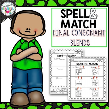 Final Consonant Blends Spell and Match