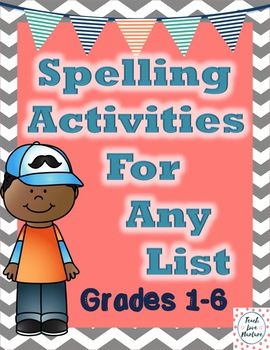 Spelling Activities for ANY LIST {Grades 1-6}