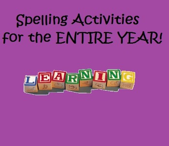 Spelling Activities for the ENTIRE YEAR!