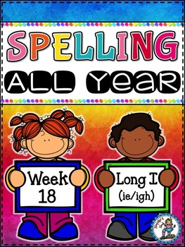 Spelling All Year {Week 18 - Long i (ie/igh) Words}