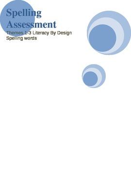 Spelling Assessments 3rd grade Literacy By Design Spelling Words