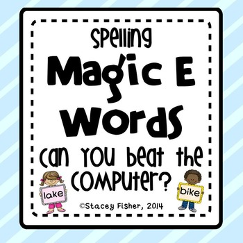 Spelling CVCe and CCVCe Words-Can you beat the computer??