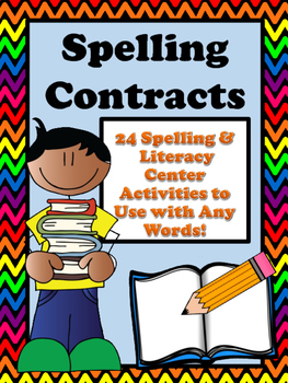 Spelling Contracts- Spelling & Literacy Center Activities