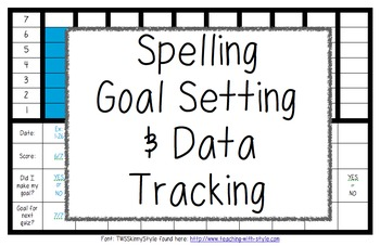 Spelling Data and Goal Setting Sheets