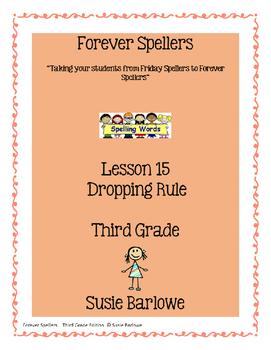 Spelling - Dropping Rule - 3rd Grade