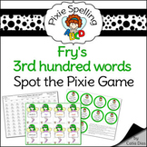 Spelling - Fry 3rd hundred words Spot the Pixie Game