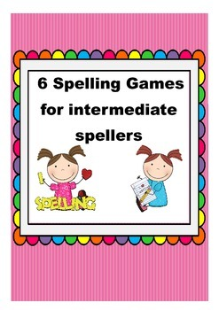 Spelling Games for Intermediate Spellers -