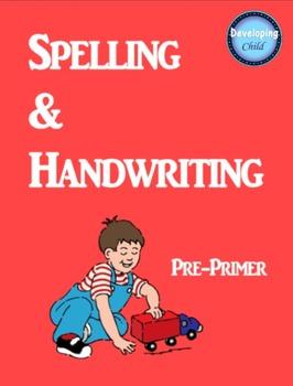 Spelling & Handwriting: Pre-Primer