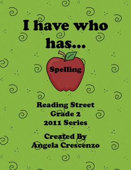 Spelling I have who has Reading Street Grade 2 2011 & 2013 Series