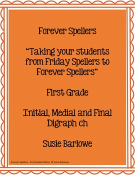 Spelling - Initial, Medial and Final ch - 1st Grade