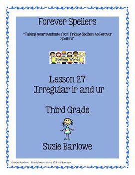Spelling - Irregular ir and ur - 3rd Grade