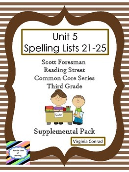 Spelling Lists 21-25 Supplemental Packet--Reading Street T