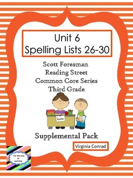 Spelling Lists 26-30 Supplemental Packet--Reading Street T
