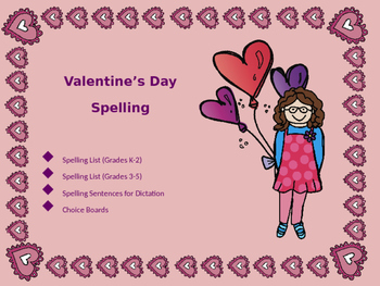 Spelling Lists and Choice Boards for Valentine's Day