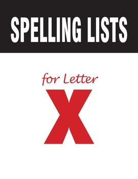Spelling Lists for Consonant X
