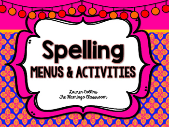 Spelling Menus and Activities