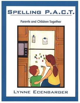 Spelling P.A.C.T:  Parents and Children Together