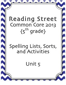 Spelling Pack, Unit 5, 5th Grade Reading Street