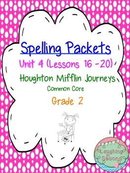 Spelling Packet - Grade 2 - Houghton Mifflin Journeys (Unit 4)