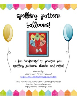 """Spelling Pattern Balloons: A Fun """"Craftivity"""" to Practice Words!"""
