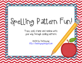 Spelling Pattern Fun! Vowels, digraphs, controlled r, diph