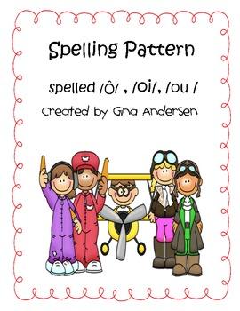 Spelling Pattern -Ô- , -oi-, -ou