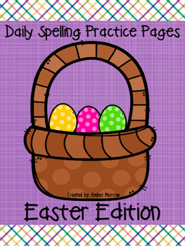 Spelling Practice Pages: Easter Edition