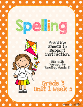 Spelling Practice for Reading Wonders - Grade 3 Unit 1 Week 5