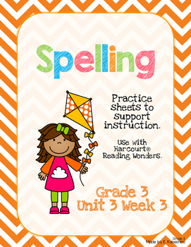 Spelling Practice for Reading Wonders - Grade 3 Unit 3 Week 3