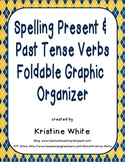 Spelling Present and Past Tense Verbs Foldable Graphic Organizer