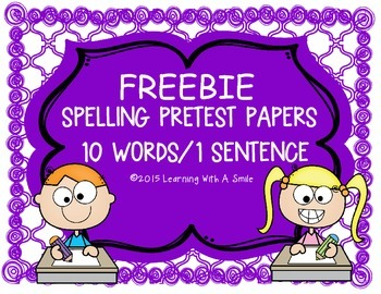 Spelling Pretest Papers FREEBIE: 10 Words/1 Sentence Template