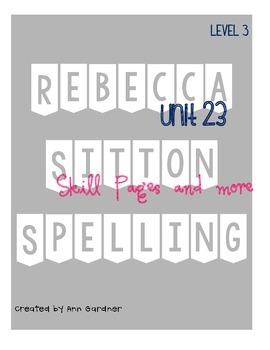 Spelling - Rebecca Sitton 3rd Grade - Unit 23