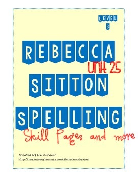 Spelling - Rebecca Sitton 3rd Grade - Unit 25