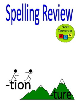 Spelling Review - TION & TURE