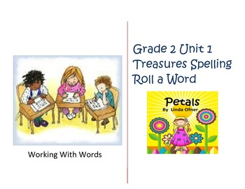 Spelling Roll a Word for Unit 1 Grade 2 Treasures