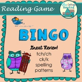 Spelling Rule (tch/ch and ck/k) Review Bingo