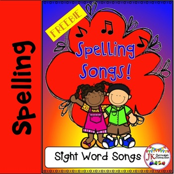 Spelling Songs for Sight Words FREEBIE